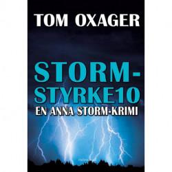 STORM-STYRKE 10: En Anna Storm-krimi