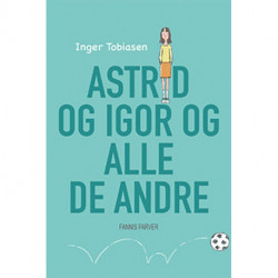 Astrid og Igor og alle de andre
