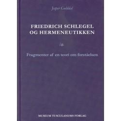 Friedrich Schlegel og hermeneutikken: Fragmenter af en teori om forståelsen