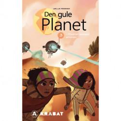 Den Gule Planet 3: Flugten gennem ørkenen