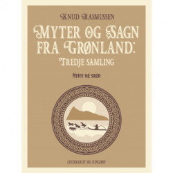 Myter og Sagn fra Grønland: Tredje samling