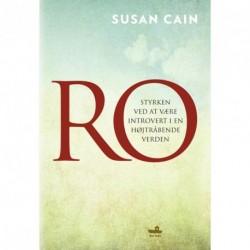 Ro: Styrken ved at være introvert i en højtråbende verden