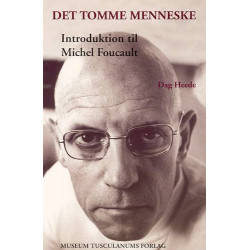Det tomme menneske: Introduktion til Michel Foucault