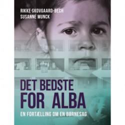Det bedste for Alba: En fortælling om en børnesag