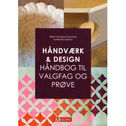Håndværk & design: Håndbog til valgfag og prøve