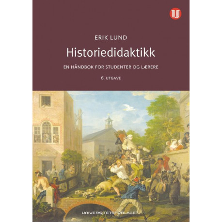 Historiedidaktikk : en håndbok for studenter og lærere