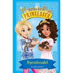 Hemmelige Prinsesser (15) Dyreinternatet