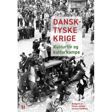 Dansk-tyske krige: Kulturliv og kulturkampe