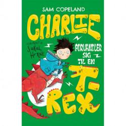 Charlie 2: Charlie forvandler sig til en T-rex