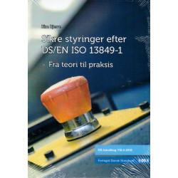 Maskinsikkerhed: Sikre styringer efter DS/EN ISO 13849-1 - Fra teori til praksis (Del 4)