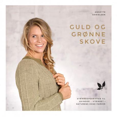 Guld og grønne skove: Strikkeopskrifter til kvinder - strikket i naturens egne farver
