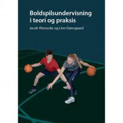 Boldspilsundervisning i teori og praksis