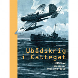 Ubådskrig i Kattegat: HMS Seal erobret af tyskerne i 1940