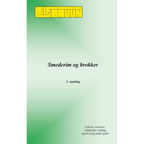 Smederim og brokker: 3. samling
