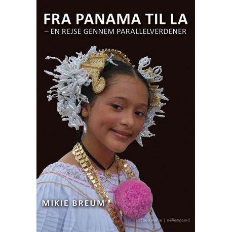 Fra Panama til La: en rejse gennem parallelverdener