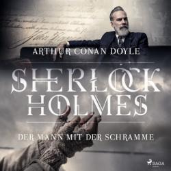 Sherlock Holmes: Der Mann mit der Schramme