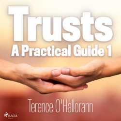 Trusts – A Practical Guide 1