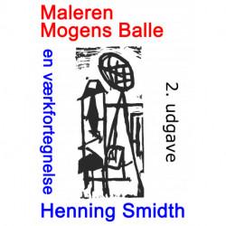 Maleren Mogens Balle: en værkfortegnelse
