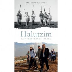 Halutzim: Kontrasternes Israel