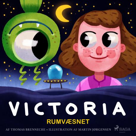 Victoria (10) - Rumvæsnet