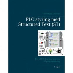 PLC styring med Structured Text (ST), V3: IEC 61131-3 og best practice ST-programmering