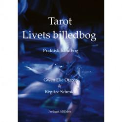 Livets billedbog: Praktisk håndbog om Tarot
