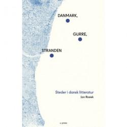 Danmark, Gurre, stranden: Steder i dansk litteratur