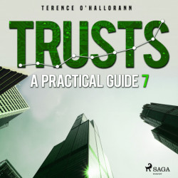 Trusts – A Practical Guide 7