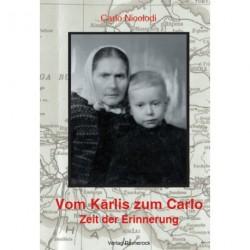 Vom Kárlis zum Carlo: Zeit der Erinnerung