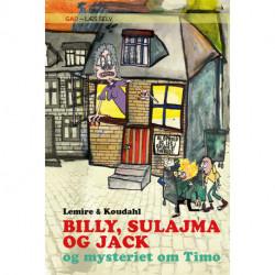 GAD - Læs Selv: BILLY, SULAJMA OG JACK og mysteriet om Timo