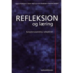 Refleksion og læring: kompetenceudvikling i arbejdslivet