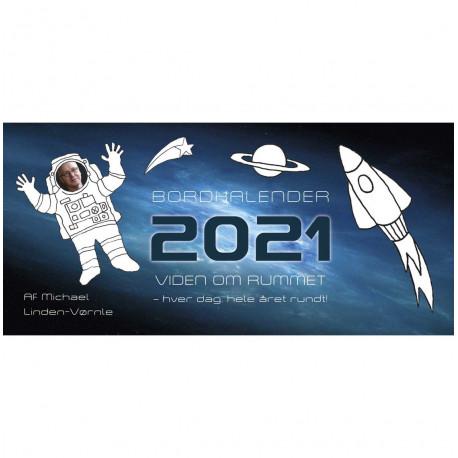 Bordkalender 2021 Viden om rummet: hver dag hele året rundt!