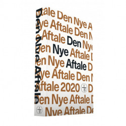 Den Nye Aftale 2020: Det Nye Testamente på nudansk