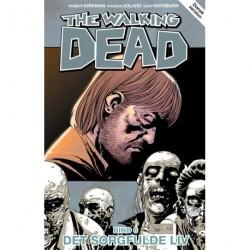 The walking dead - Det sorgfulde liv (Bind 6)