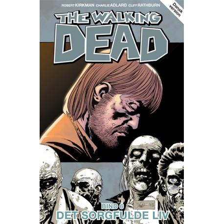 The Walking Dead 6: Det sorgfulde liv