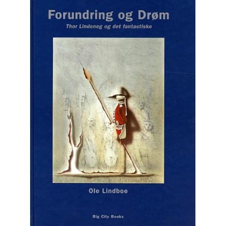 Forundring og drøm: Thor Lindeneg og det fantastiske