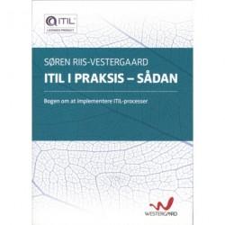 ITIL i praksis - sådan: bogen om at implementere ITIL-processer