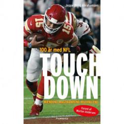 Touchdown - 100 år med NFL: Mændene. Magtkampene. Milepælene