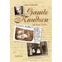 Gamle Knudsen: - og hans datter