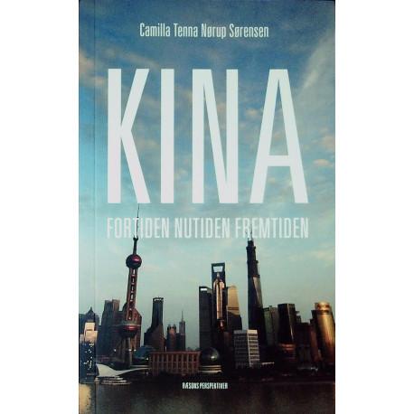 Kina - fortiden, nutiden, fremtiden