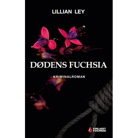 Dødens fuchsia: Kriminalroman