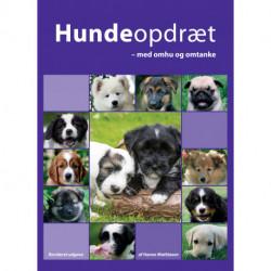 Hundeopdræt - med omhu og omtanke: Revideret udgave
