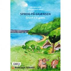Sprog på grænsen: Grenzsprachen (Sproch o æ græns)