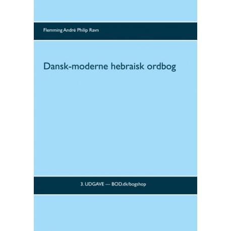 Dansk-moderne hebraisk ordbog: 3. udgave