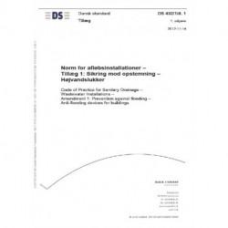 DS 432/Till.1:2012 Norm for afløbsinstallationer: Sikring mod opstemning - Højvandslukker