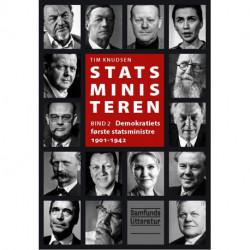 Statsministeren 2: Demokratiets første statsministre 1901-1942