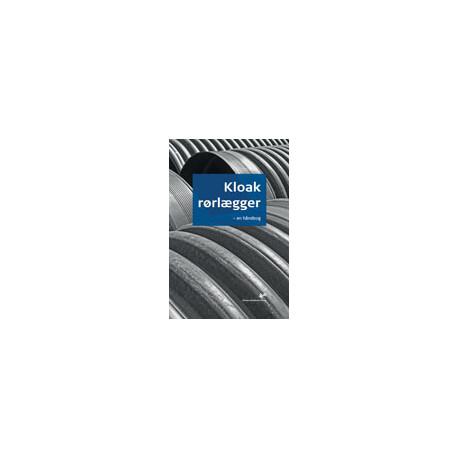 Kloakrørlægger - en håndbog: en håndbog