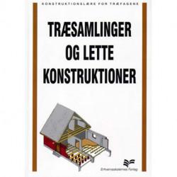 Træsamlinger og lette konstruktioner: Konstruktionslære for træfagene
