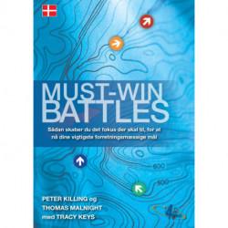 Must-Win Battles: sådan skaber du det fokus der skal til for at nå dine vigtigste forretningsmæssige mål