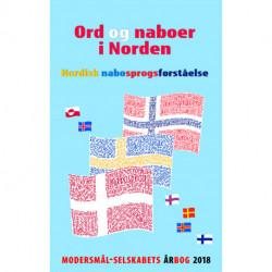 Ord og naboer i Norden: Nordisk nabosprogsforståelse